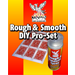 Phoenix Rough & Smooth DIY